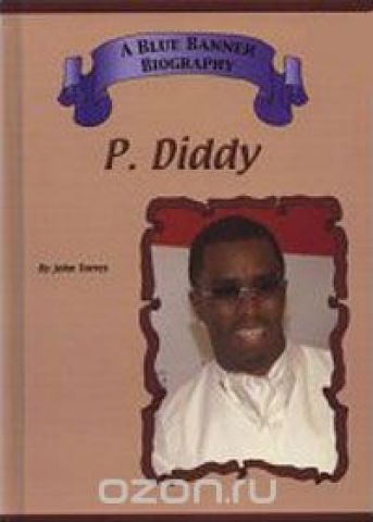 P. Diddy (Blue Banner Biographies)
