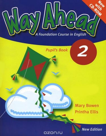 Way Ahead: A Foundation Course in English: Pupil's Book 2 (+ CD-ROM)