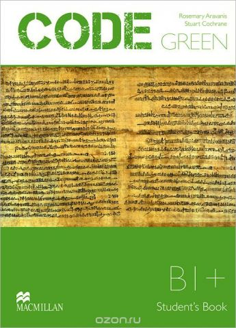 Code Green: Level B1+: Student's Book