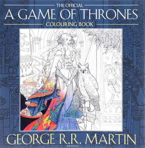 The Official A Game of Thrones: Colouring Book